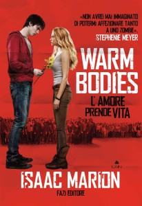 "Recensione: ""Warm Bodies"" di Isaac Marion"