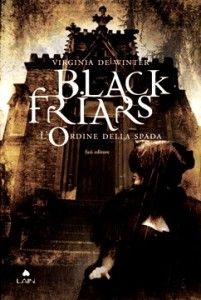 Black Friars L'ordine della spada